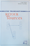 Analyse Transactionnelle : Retour aux sources