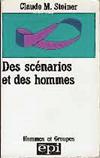 Des scénarios et des hommes