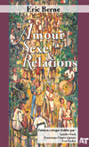 Amour, Sexe & Relations