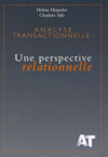 Analyse Transactionnelle : une perspective relationnelle